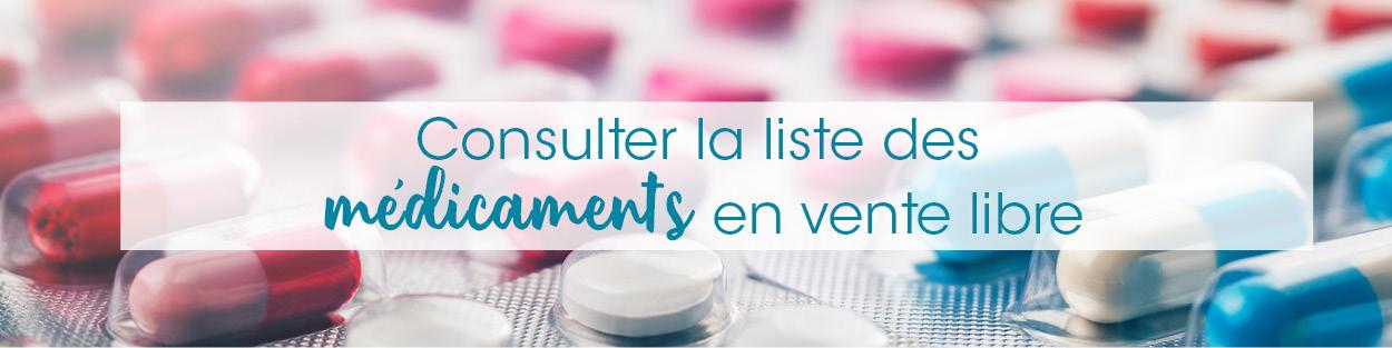 Consulter la liste des médicaments en vente libre