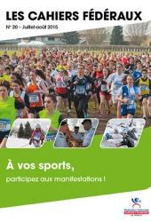 Cahier fédéral n°20. Sport : participez aux manifestations
