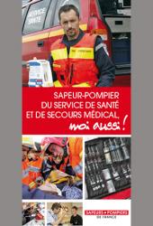 Sapeur-pompier SSSM, moi aussi !