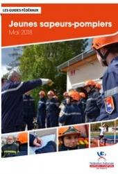 Jeunes sapeurs-pompiers 2018 : guide fédéral