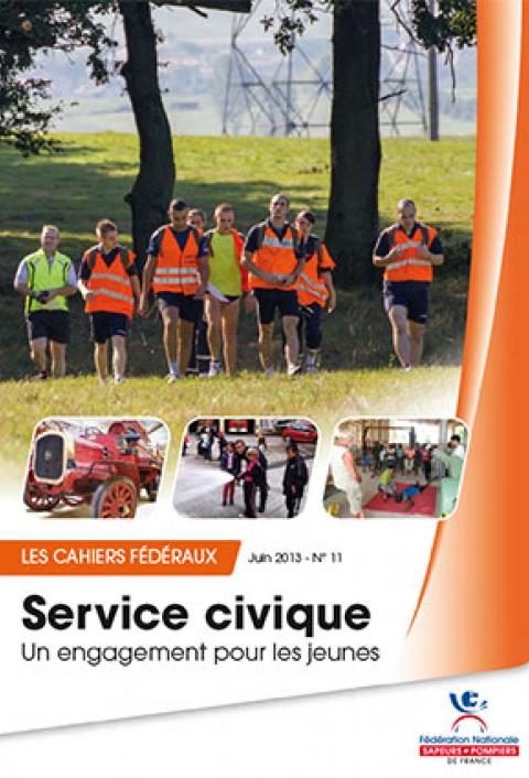 Cahier fédéral n°11. Service civique: un engagement pour les jeunes
