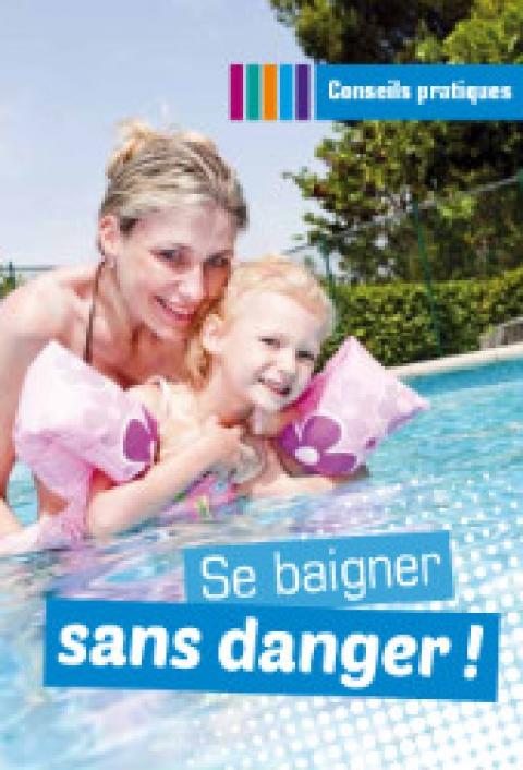 """UNE guide pratique """"Se baigner sans danger"""""""
